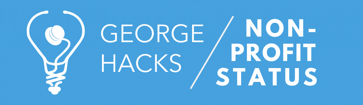 George Hacks Officially Acquired Non-Profit Status!