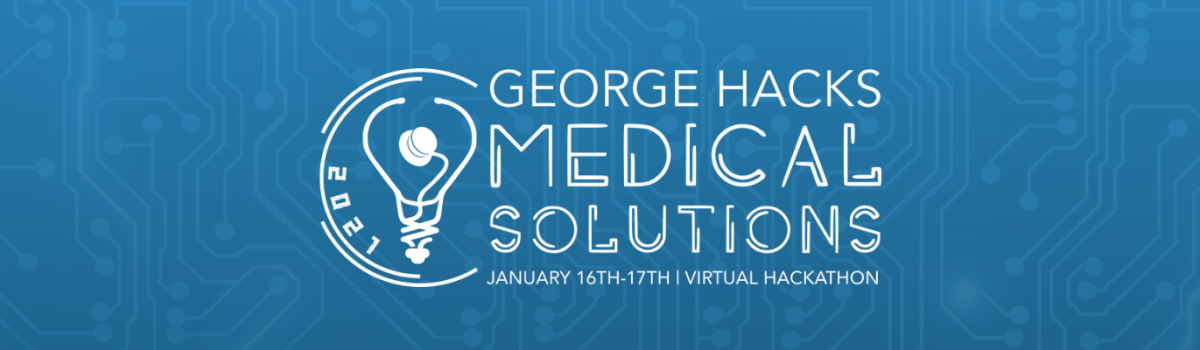 George Hacks Fourth Annual Medical Solutions Hackathon Coming Soon!